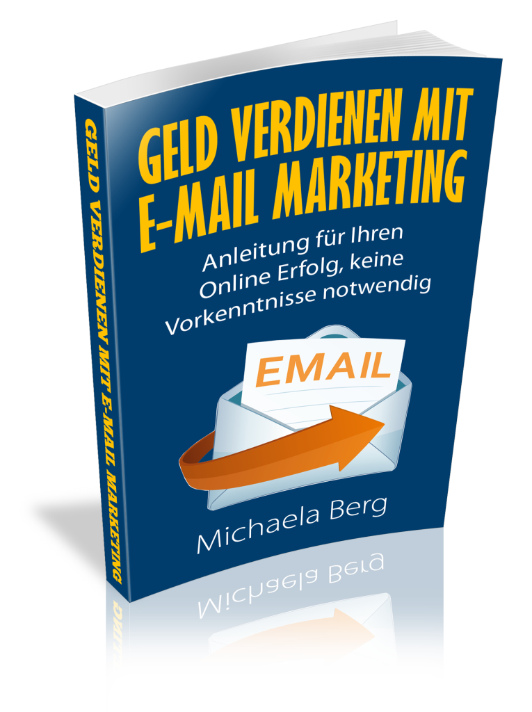 Ebook cover 3d Geld verdinene mit Email Marketing hyqiceno3d